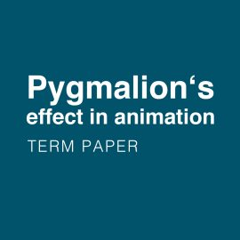 Pygmalion's effect in animation